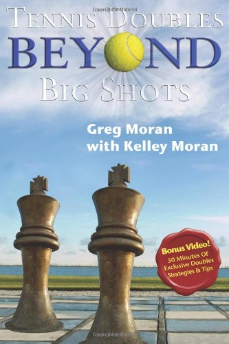Tennis Doubles Beyond Big Shots with Companion Video   2009 9781932421200 Front Cover