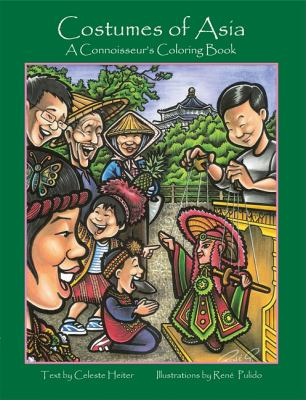 Costumes of Asia A Connoisseur's Coloring Book N/A 9781934159200 Front Cover