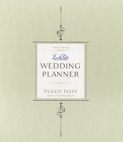 Emily Post's Wedding Planner  3rd 1999 9780062735201 Front Cover