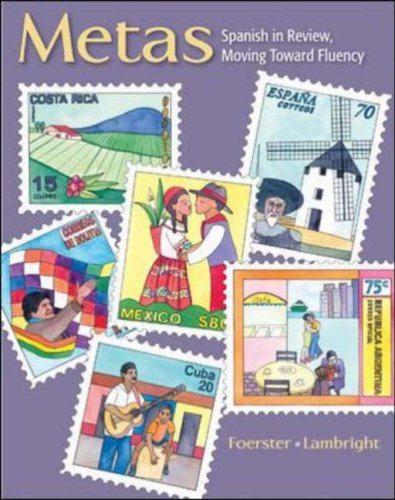 Metas Spanish in Review, Moving Toward Fluency  2008 edition cover