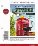 Student Value Edition for the Practice of Computing Using Python  2nd 2013 9780132830201 Front Cover