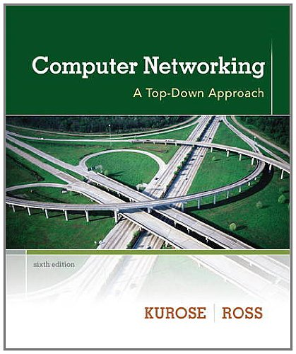 Computer Networking A Top-Down Approach 6th 2013 (Revised) 9780132856201 Front Cover
