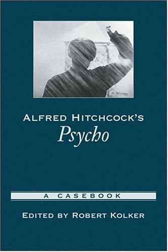 Alfred Hitchcock's Psycho A Casebook  2004 edition cover