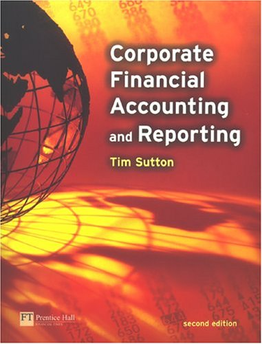 Corporate Financial Accounting and Reporting  2nd 2004 (Revised) 9780273676201 Front Cover