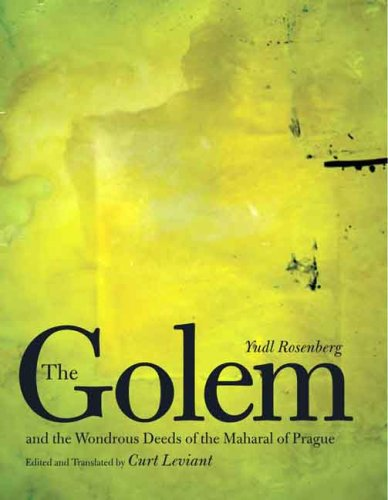 Golem and the Wondrous Deeds of the Maharal of Prague   2008 edition cover