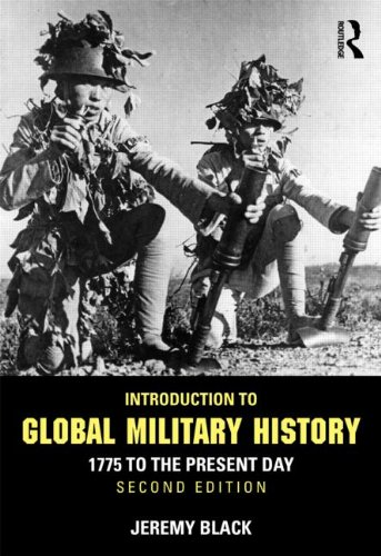 Introduction to Global Military History 1775 to the Present Day 2nd 2013 (Revised) edition cover