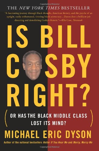 Is Bill Cosby Right? Or Has the Black Middle Class Lost Its Mind?  2006 edition cover