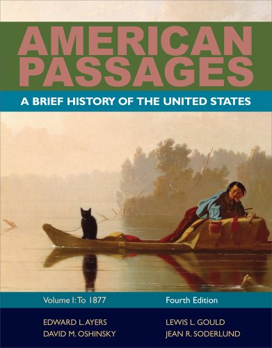 American Passages A History of the United States to 1877 4th 2012 (Brief Edition) edition cover