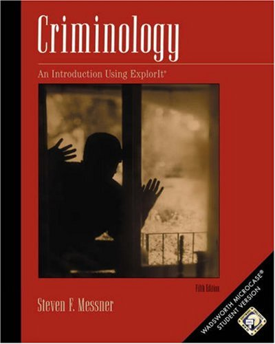 Criminology An Introduction Using ExplorIt 5th 2004 (Revised) 9780534601201 Front Cover