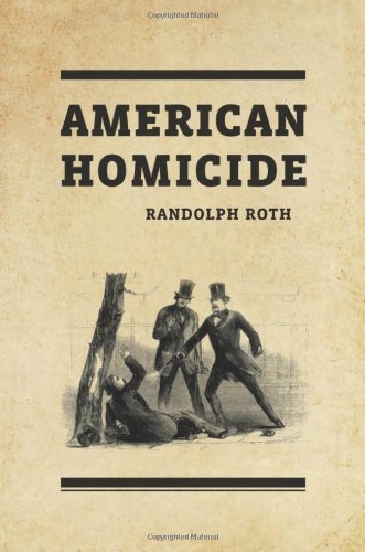 American Homicide   2009 9780674035201 Front Cover