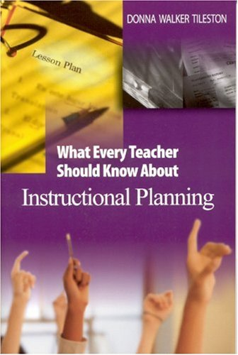 What Every Teacher Should Know about Instructional Planning   2004 edition cover