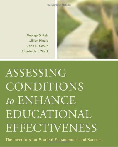 Assessing Conditions to Enhance Educational Effectiveness The Inventory for Student Engagement and Success  2005 edition cover