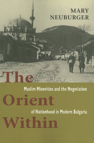 Orient Within Muslim Minorities and the Negotiation of Nationhood in Modern Bulgaria  2011 edition cover
