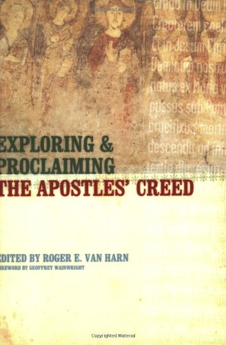 Exploring and Proclaiming the Apostles' Creed   2004 edition cover