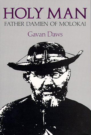 Holy Man : Father Damien of Molokai Reprint edition cover