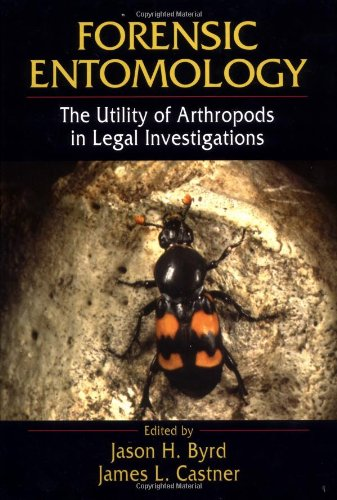 Forensic Entomology Utility of Arthropods in Legal Investigations  2001 edition cover