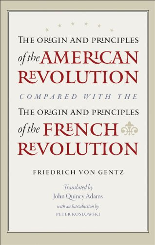 Origin and Principles of the American Revolution, Compared with the Origin and Principles of the French Revolution   2010 9780865978201 Front Cover