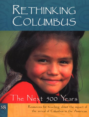 Rethinking Columbus The Next 500 Years 2nd 1998 edition cover