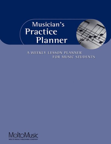 Musician's Practice Planner A Weekly Lesson Planner for Music Students  1999 edition cover