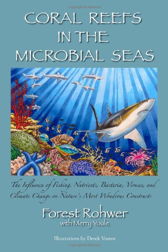 Coral Reefs in the Microbial Seas  2010 edition cover