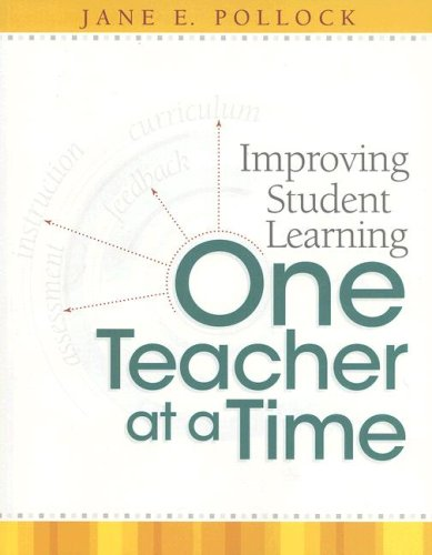 Improving Student Learning One Teacher at a Time   2007 edition cover