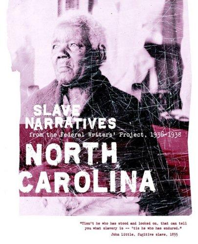 North Carolina Slave Narratives  N/A edition cover
