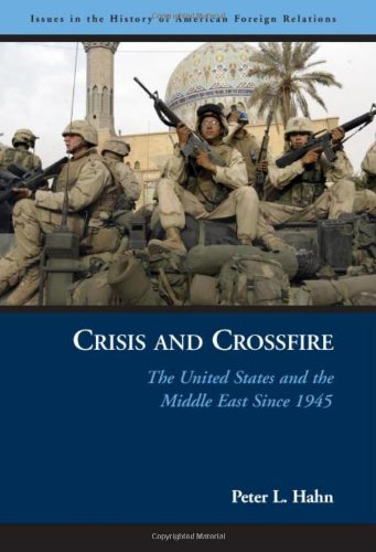 Crisis and Crossfire The United States and the Middle East Since 1945  2005 edition cover
