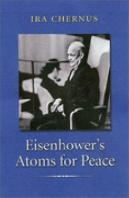 Eisenhower's Atoms for Peace   2002 edition cover