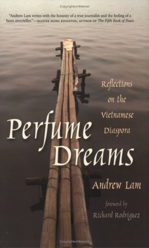 Perfume Dreams : Reflections on the Vietnamese Diaspora 1st 2005 edition cover