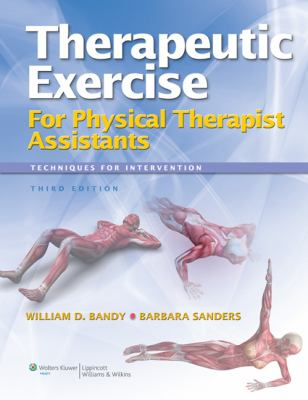 Therapeutic Exercise For Physical Therapist Assistants - Techniques for Intervention 3rd 2013 (Revised) edition cover
