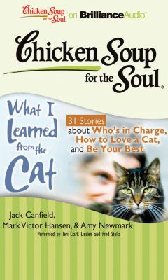 What I Learned from the Cat: 31 Stories About Who's in Charge, How to Love a Cat and Be Your Best  2010 edition cover