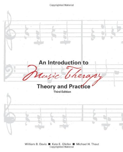 Introduction to Music Therapy Theory and Practice Third Edition  3rd 2008 edition cover