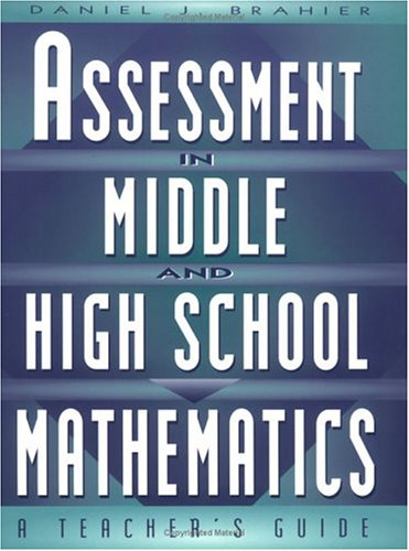 Assessment in Middle and High School Mathematics A Teacher's Guide  2001 (Teachers Edition, Instructors Manual, etc.) edition cover