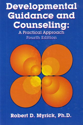 Developmental Guidance and Counseling A Practical Approach 4th 2003 edition cover
