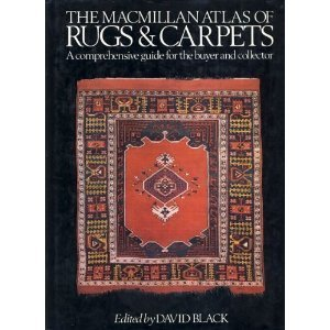MacMillan Atlas of Rugs and Carpets A Comprehensive Guide for the Buyer and Collector  1985 9780025111202 Front Cover
