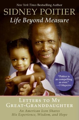 Life Beyond Measure Letters to My Great-Granddaughter N/A 9780061496202 Front Cover