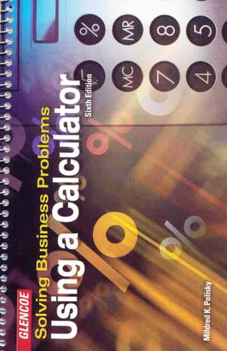 Solving Business Problems Using a Calculator  6th 2003 (Student Manual, Study Guide, etc.) edition cover