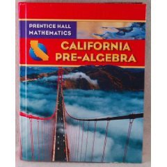 California Pre-Algebra (Prentice Hall Mathematics) N/A 9780132031202 Front Cover