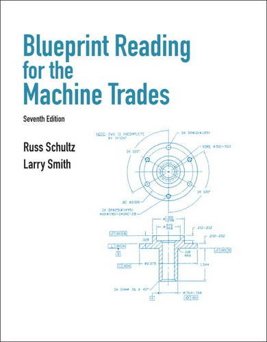 Blueprint Reading for Machine Trades  7th 2012 (Revised) 9780132172202 Front Cover