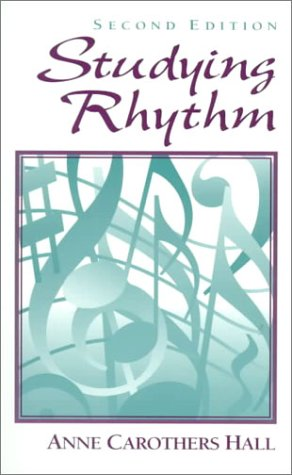 Studying Rhythm  2nd 1998 9780136145202 Front Cover