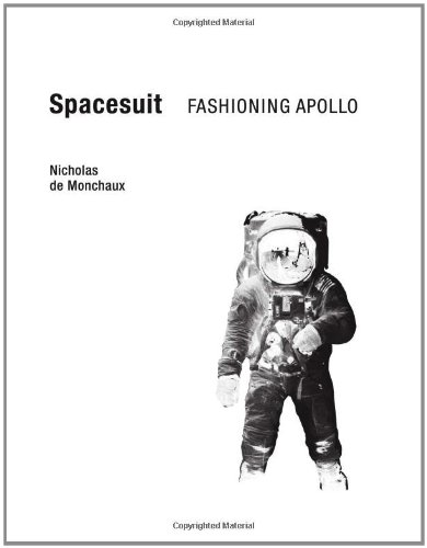 Spacesuit Fashioning Apollo  2011 9780262015202 Front Cover