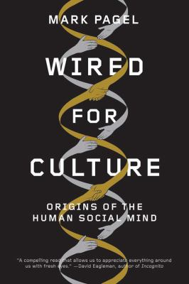 Wired for Culture Origins of the Human Social Mind N/A edition cover