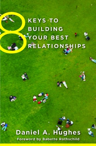 8 Keys to Building Your Best Relationships   2013 edition cover