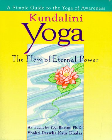 Kundalini Yoga The Flow of Eternal Power  1996 edition cover