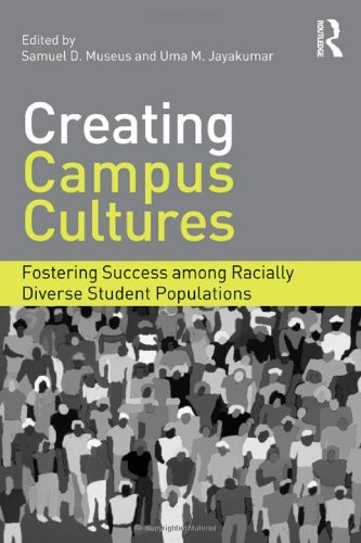 Creating Campus Cultures Fostering Success among Racially Diverse Student Populations  2012 edition cover