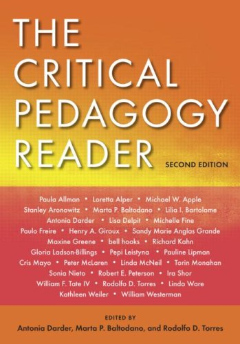 Critical Pedagogy Reader  2nd 2009 (Revised) edition cover