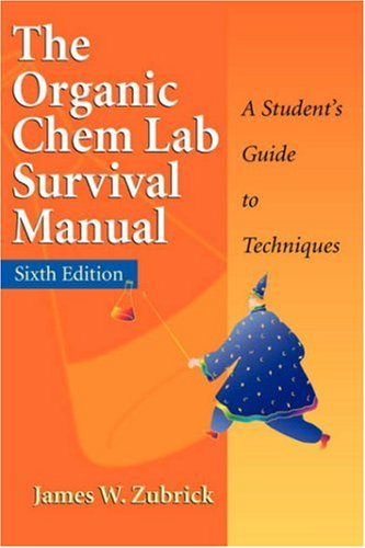 Organic Chem Lab Survival Manual  6th 2004 edition cover