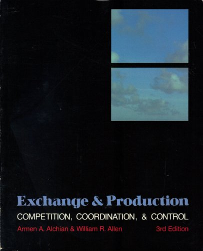 Exchange and Production : Competition, Coordination, and Control 3rd edition cover