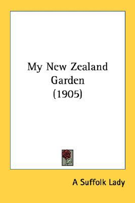 My New Zealand Garden N/A 9780548676202 Front Cover