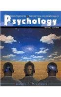 Philosophical and Theoretical Foundations of Psychology  2nd 2010 (Revised) edition cover